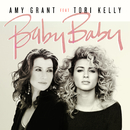 Baby Baby (feat. Tori Kelly)/Amy Grant