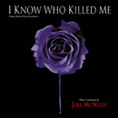 I Know Who Killed Me (Original Motion Picture Soundtrack)/Joel McNeely