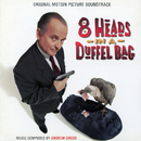8 Heads In A Duffel Bag (Original Motion Picture Soundtrack)/Andrew Gross