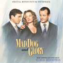 Mad Dog And Glory (Original Motion Picture Soundtrack)/Elmer Bernstein