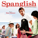 Spanglish (Original Motion Picture Soundtrack)/Hans Zimmer