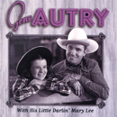 Gene Autry With His Little Darlin' Mary Lee/Gene Autry, Mary Lee