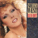 Red Hot/Shelly West
