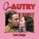 Love Songs/Gene Autry