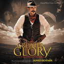 For Greater Glory: The True Story Of Cristiada (Original Motion Picture Soundtrack)/James Horner