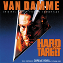 Hard Target (Original Motion Picture Soundtrack) (feat. KODO)/Graeme Revell