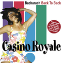 Bacharach Back To Back/Casino Royale