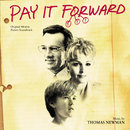 Pay It Forward (Original Motion Picture Soundtrack)/Thomas Newman, Various Artists