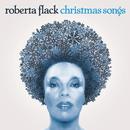 Christmas Songs/Roberta Flack