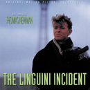 The Linguini Incident (Original Motion Picture Soundtrack)/Thomas Newman