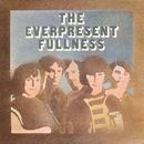 The Everpresent Fullness/The Everpresent Fullness