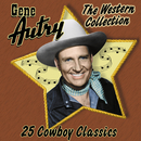 The Western Collection: 25 Cowboy Classics/Gene Autry