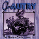 The Singing Cowboy: Chapter Two/Gene Autry