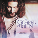 The Gospel Of John (Original Motion Picture Soundtrack)/Jeff Danna