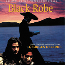 Black Robe (Original Motion Picture Soundtrack)/Georges Delerue