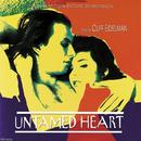 Untamed Heart (Original Motion Picture Soundtrack)/Cliff Eidelman