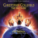 Christopher Columbus: The Discovery (Original Motion Picture Soundtrack)/Cliff Eidelman