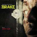 Brake (Original Motion Picture Soundtrack)/Brian Tyler