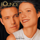 Bounce (Music From The Miramax Motion Picture)/Mychael Danna
