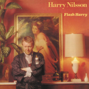 Flash Harry/Harry Nilsson