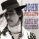 Jack Of Diamonds/John Phillips