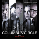 Columbus Circle (Original Motion Picture Soundtrack)/Brian Tyler