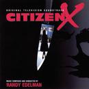 Citizen X (Original Television Soundtrack)/Randy Edelman