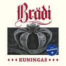 Kuningas (feat. Raappana)/Brädi