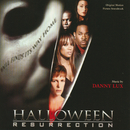 Halloween: Resurrection (Original Motion Picture Soundtrack)/Danny Lux