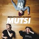 Mutsi/Negatiiviset Nuoret