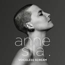 Voiceless Scream/Anne Sila