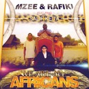 We Are All Africans (feat. Salif Keita)/Mzee, Rafiki