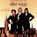 The First Wives Club (Original Motion Picture Score)/Marc Shaiman