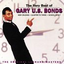 The Very Best Of Gary U.S. Bonds (The Original Legrand Masters)/Gary U.S. Bonds