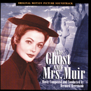 The Ghost And Mrs. Muir (Original Motion Picture Soundtrack)/Bernard Herrmann