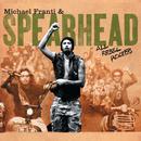 All Rebel Rockers/Michael Franti & Spearhead