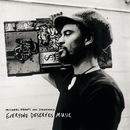 Everyone Deserves Music/Michael Franti & Spearhead