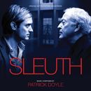 Sleuth (Original Motion Picture Soundtrack)/Patrick Doyle