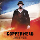 Copperhead (Original Motion Picture Soundtrack)/Laurent Eyquem