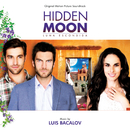 Hidden Moon (Original Motion Picture Soundtrack)/Luis Bacalov