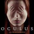 Oculus (Original Motion Picture Soundtrack)/The Newton Brothers