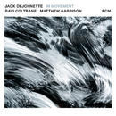 In Movement/Jack DeJohnette, Ravi Coltrane, Matt Garrison