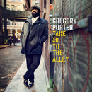 Take Me To The Alley(Deluxe)/Gregory Porter