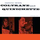 Cattin' With Coltrane And Quinichette/John Coltrane, Paul Quinichette