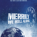 Merrily We Roll Along (The New Cast Recording)/Stephen Sondheim