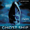 Ghost Ship (Original Motion Picture Soundtrack)/John Frizzell