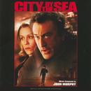 City By The Sea (Original Motion Picture Soundtrack)/John Murphy