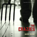 The Crazies (Original Motion Picture Soundtrack)/Mark Isham
