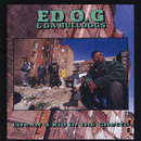 Life Of A Kid In The Ghetto/Ed O.G, Da Bulldogs