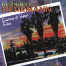 Souvenirs De Voyage / Echoes/Bernard Herrmann